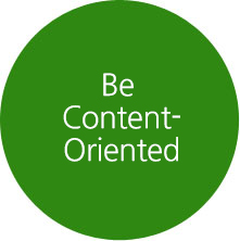 Be Content-Oriented